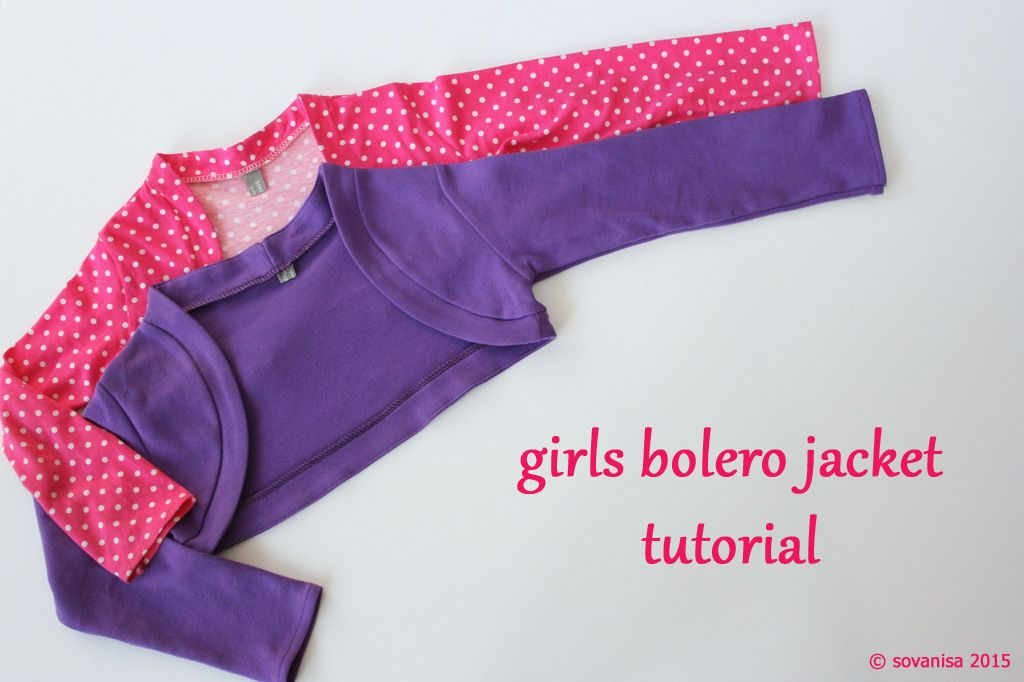 Tutorial Girls Bolero Jacket Jacket Pattern Sewing Sewing Kids Clothes Sewing Clothes