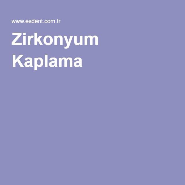 Zirkonyum Kaplama