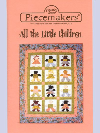 All the Little Children – Piecemakers Country Store Online Store