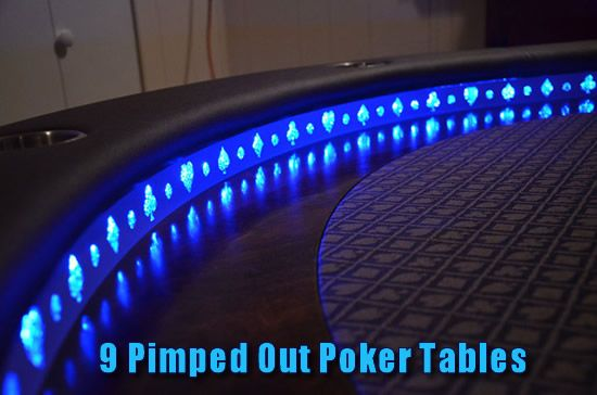 9 Awesome Poker Tables