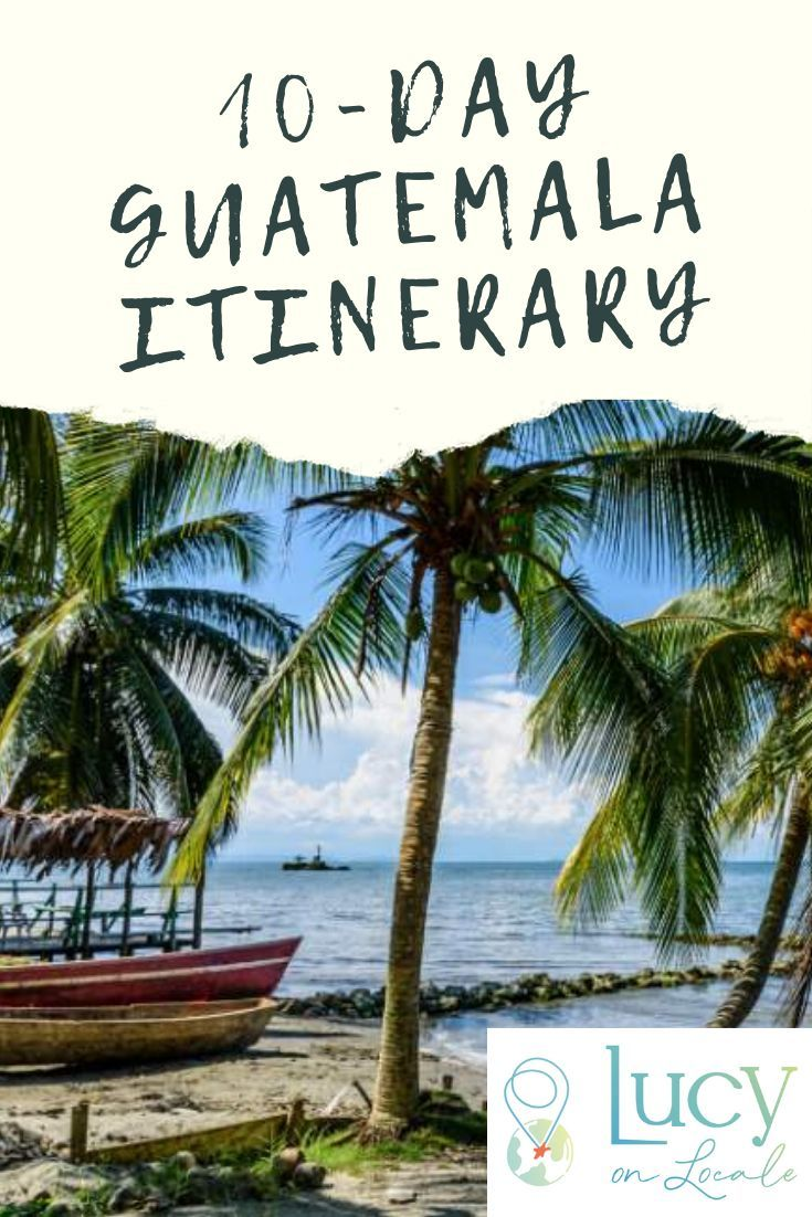 Maximize your time with this 10-day Guatemala itinerary: see the famous sites, visit the must-see destinations, and discover a few lesser-known places. #travel #travelblog #blog #blogger #travelblogger #destination #Guatemala #CentralAmerica #itinerary #trip #Tikal #LakeAtitlan #SemucChampey #Tikal #Antigua
