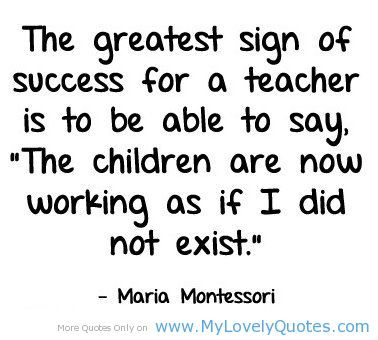 The greatest thecher are now working quotes on teachers