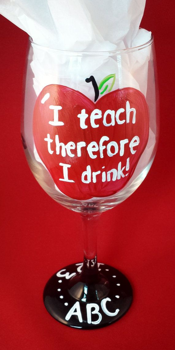 I teach therefore I drink wineglass by KendallMariesCrafts teacher
