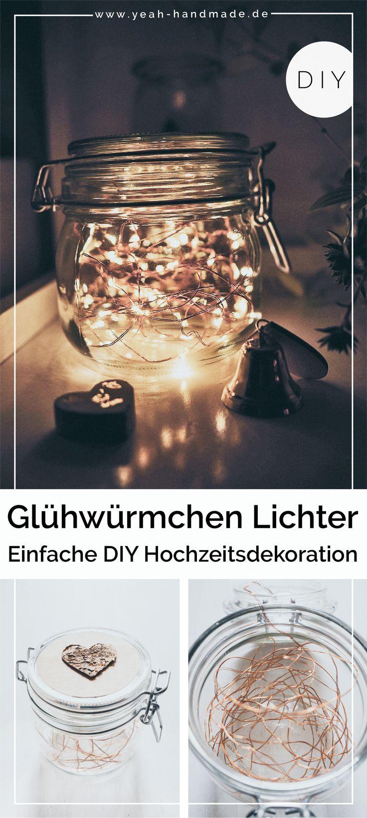DIY Hochzeitsdeko: Gläser mit Glühwürmchen Lichter • Yeah Handmade