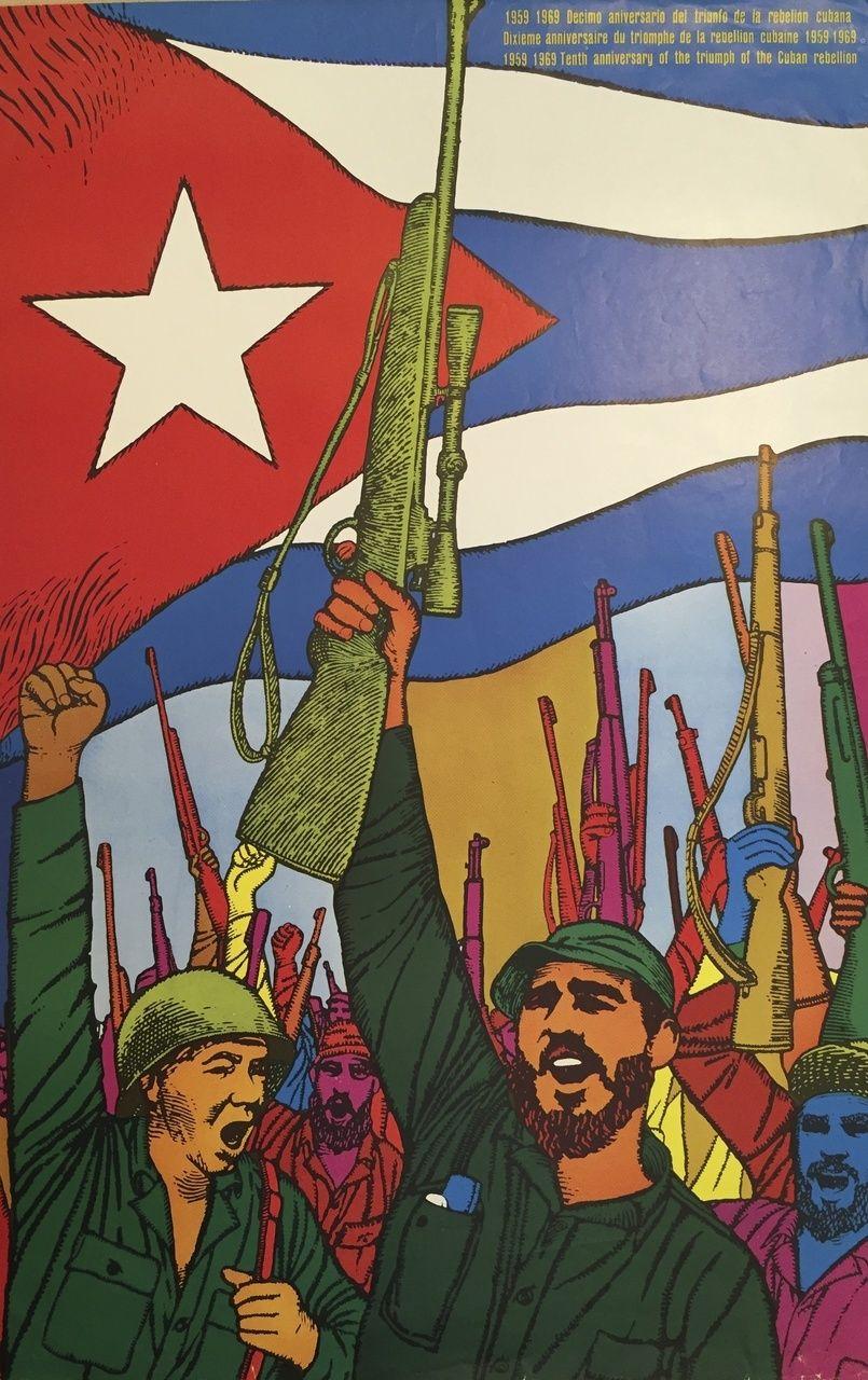 "René Mederos (Felix René Mederos Pazos) ""1959 - 1969 Decimo aniversario del triumfo de la rebelion Cubana,"" 1969. Offset print. 31 x 20 inches. - Center for Cuban Studies"