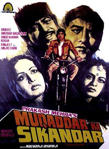 Muqaddar Ka Sikandar 1978 This Amitabh Bachchan Vinod Khanna Rakhee Rekha