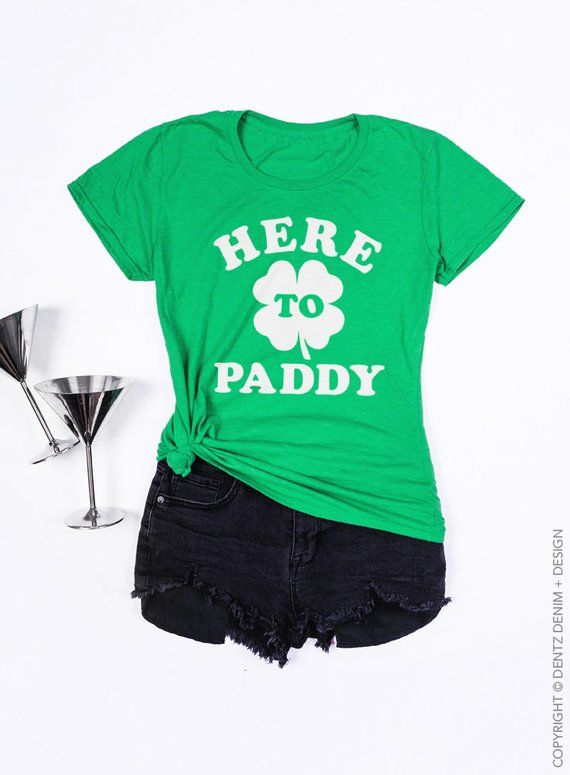 8e6159a17 Here to Paddy, St. Patrick's Day Shirt, Funny Shirt, St. Pattys, Clover,  Irish T-shirt, Womens T-shi