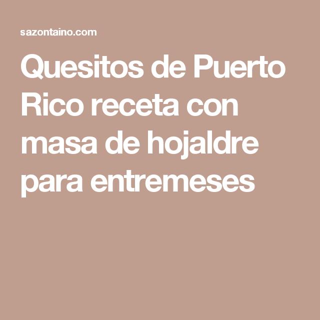 Quesitos de Puerto Rico receta con masa de hojaldre para entremeses