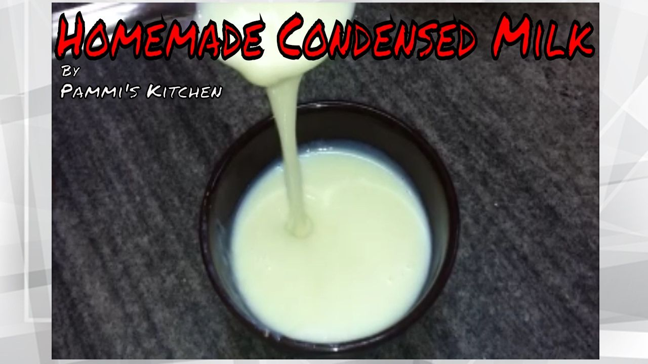 Homemade Condensed Milk Recipe How To Make Condensed Milk Homemade Condensed Milk Condensed Milk Recipes Easy Condensed Milk Recipes
