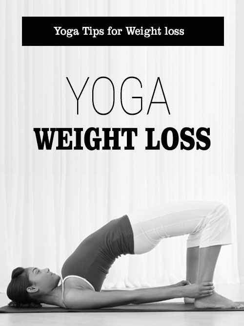 Yoga tips for weight loss weight loss yoga and weight loss motivation ccuart Images
