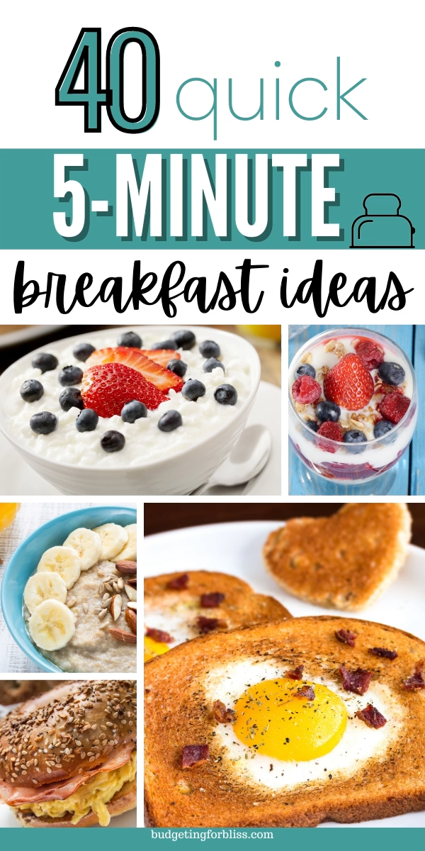 40 Quick 5 Minute Breakfast Ideas Budgeting For Bliss Video Video In 2021 Quick Meals For Kids Quick Easy Meals Breakfast
