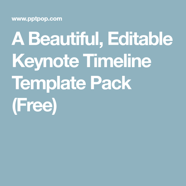 A Beautiful Editable Keynote Timeline Template Pack Free  Ea