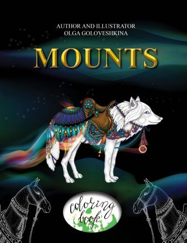 Amazon Mounts Coloring Book 9781535247610 Olga Goloveshkina Books
