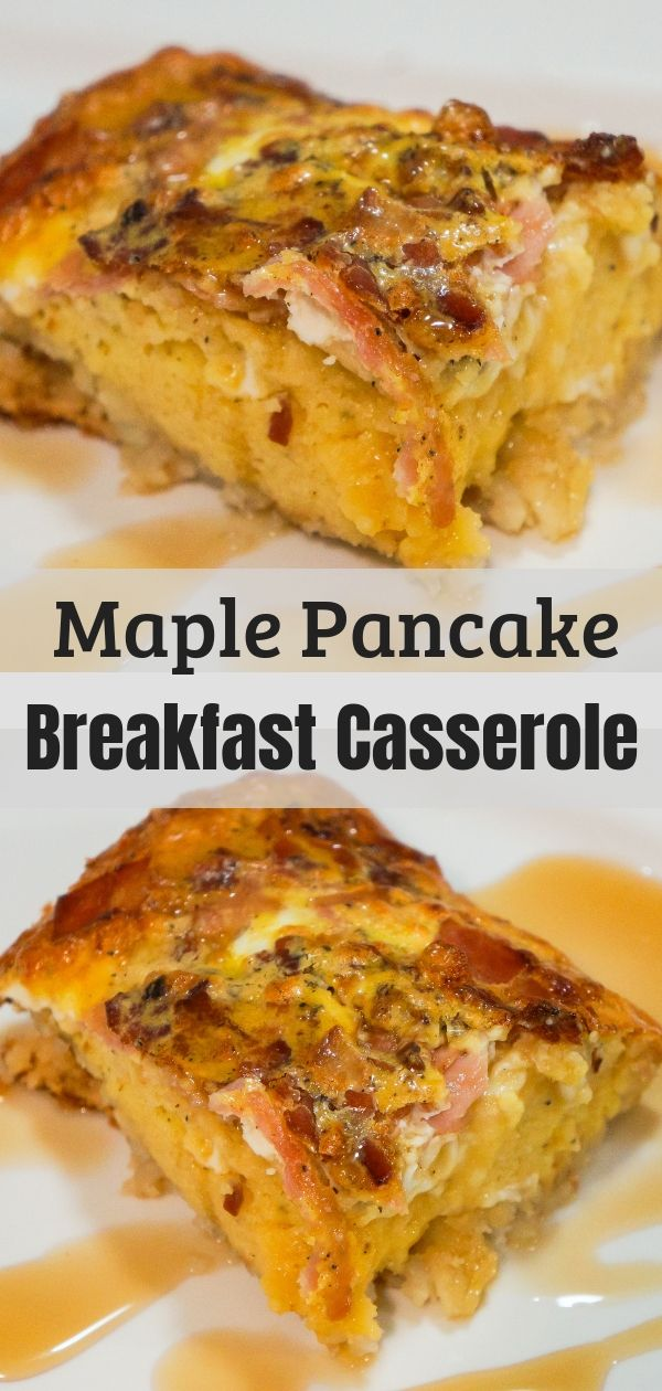 Maple Pancake Breakfast Casserole