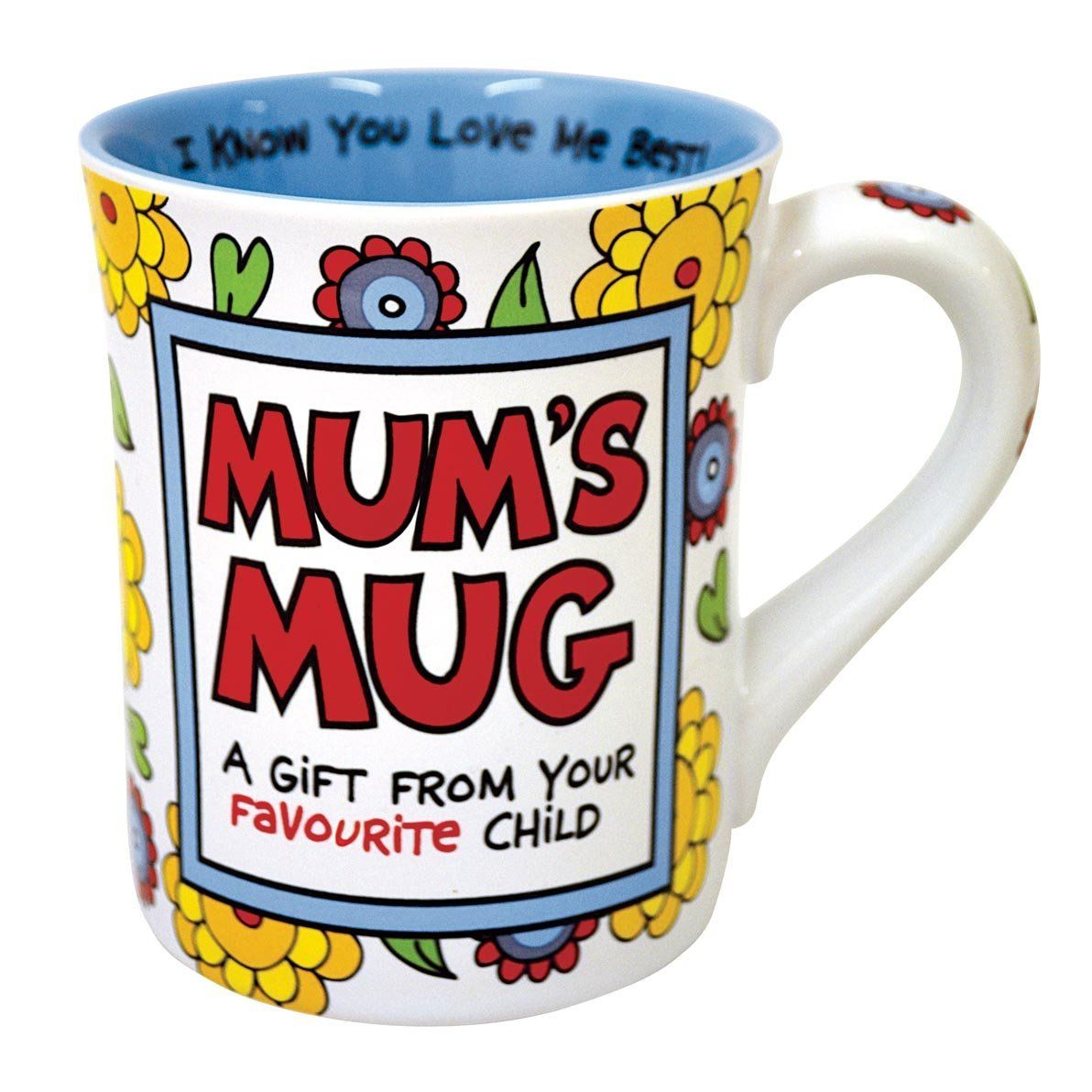 Mug For Mom Reads A Gift From Your Favourite Child From Lorrie Veasey And Our Name Is Mud Mom Mug Mugs Stoneware Mugs