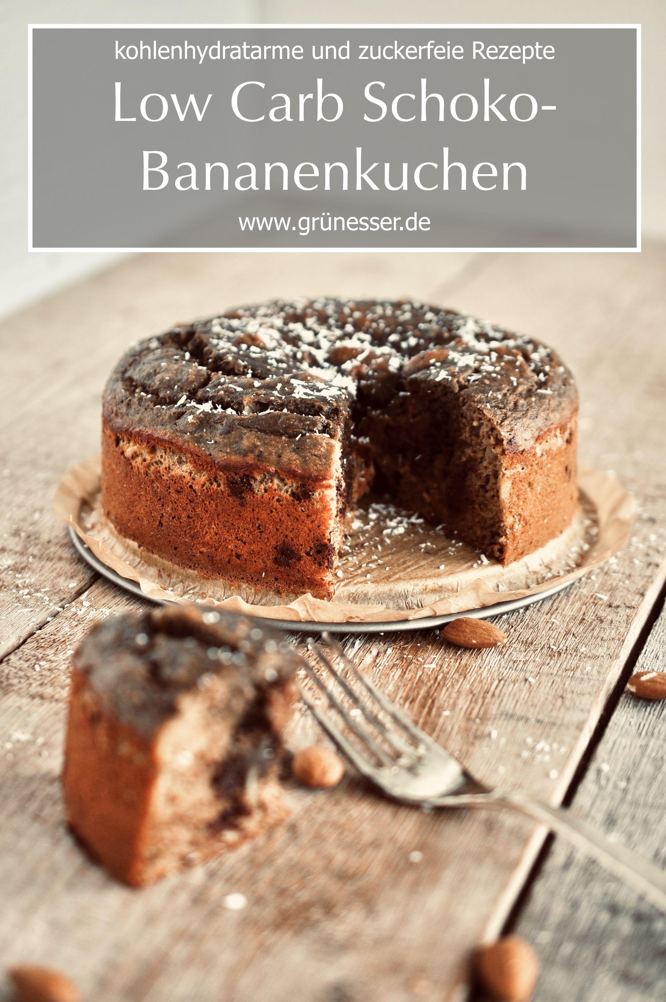 Low Carb Schoko Bananenkuchen Rezept Bananen Kuchen Schoko Bananen Kuchen Ohne Zucker Und Bananenkuchen
