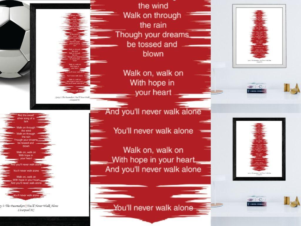 You/'ll Never Walk Alone Black Heart Song Lyric Print