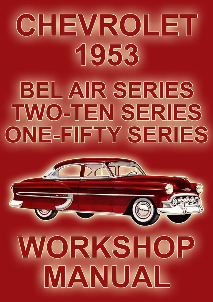 Chevrolet One Fifty Two Ten Bel Air 1953 Shop Manual Chevrolet