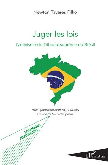 Buy Juger les lois: L'activisme du Tribunal suprême au Brésil by  Newton Tavares Filho and Read this Book on Kobo's Free Apps. Discover Kobo's Vast Collection of Ebooks and Audiobooks Today - Over 4 Million Titles!