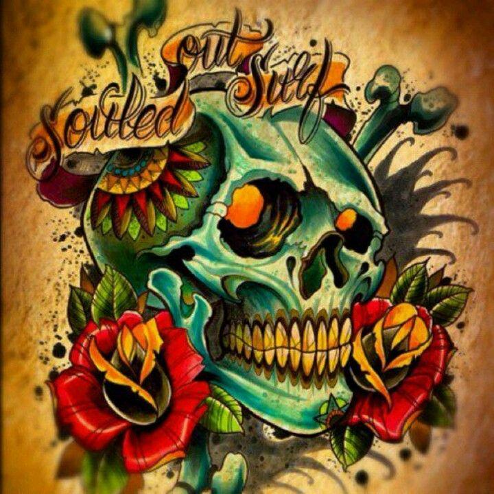 Souled Out Surf Skull Skull Art Skulls And Roses