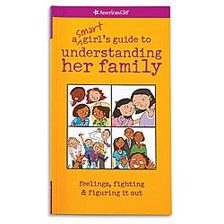 American Girl® Bookstore: A Smart Girl's Guide to Understanding Her Family