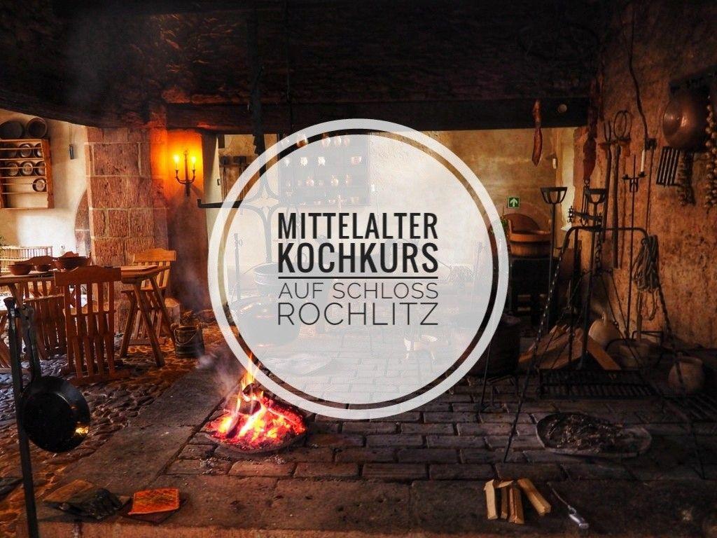 Kochen Ist Ja So Was Von In Und Das Schon Seit Dem Mittelalter Janett Hat Fur Euch Auf Schloss Rochlitz In Sachse Kochkurs Mittelalter Rochlitz