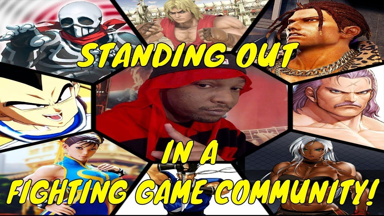 HOW TO STAND OUT IN A FIGHTING GAME COMMUNITY! (Advice