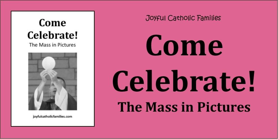 Come celebrate the mass in pictures in 2020 booklet