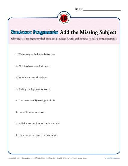 Sentence Fragments Add The Missing Subject Sentence Fragments