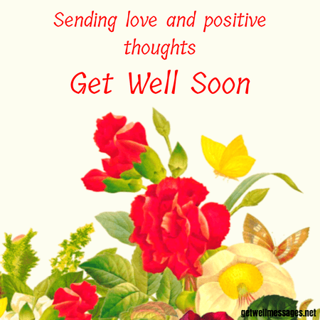 Sending Love And Positive Thoughts Message Get Well Quotes