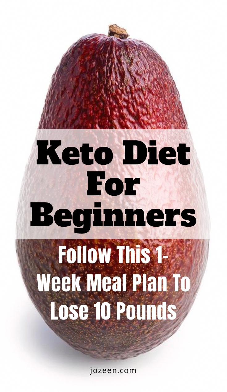 Keto Diet For Beginners| Follow This 1-Week Keto Meal Plan To Lose 10 Pounds - J... #1Week #Beginners #Diet #Follow #Keto #Lose #Meal #WhatCanYouEatOnTheKetoDiet