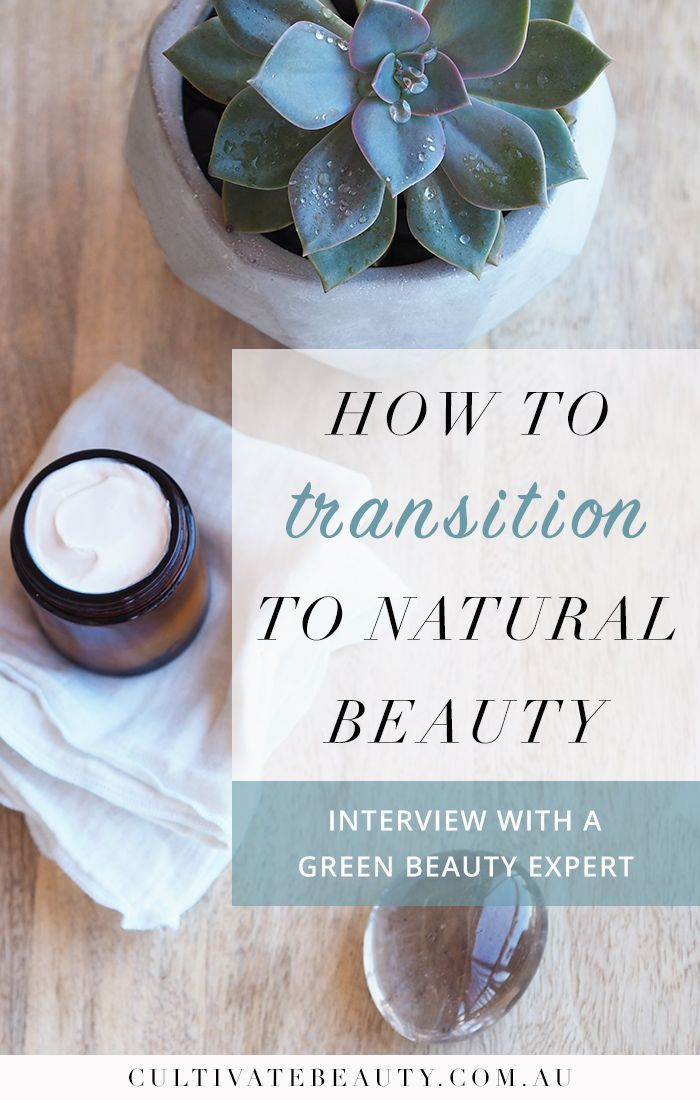 How To Transition To Natural Beauty Products #beautyproducts