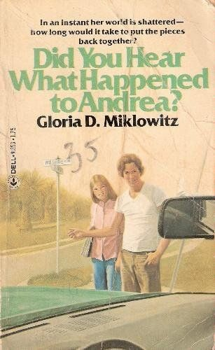 Did You Hear What Happened To Andrea Gloria D Miklowitz Books