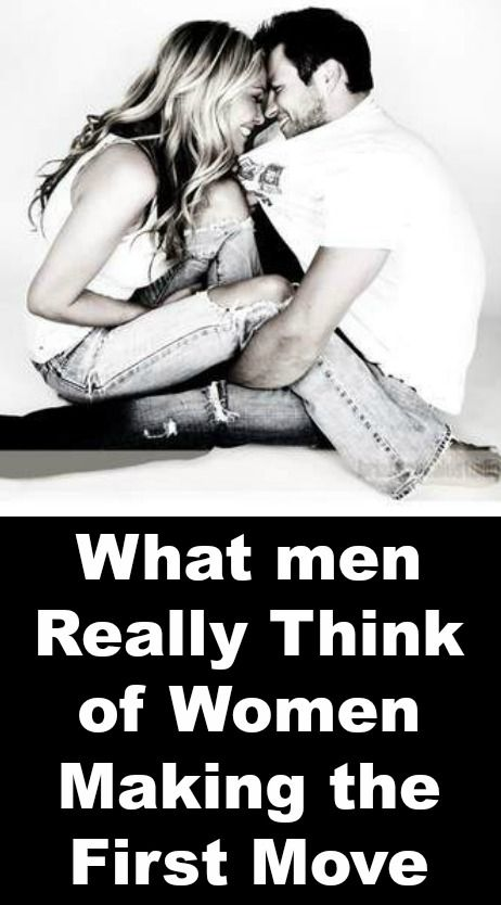 What men Really Think of Women Making the First Move ~ http://positivemed.com/2014/11/17/men-really-think-women-making-first-move/