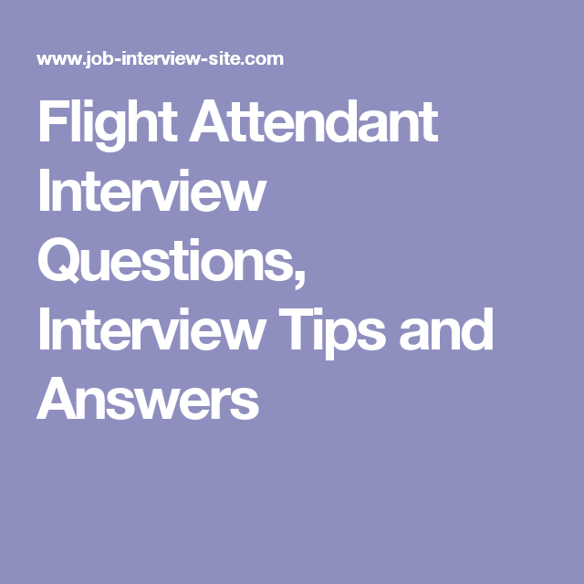 flight attendant interview questions interview tips and answers