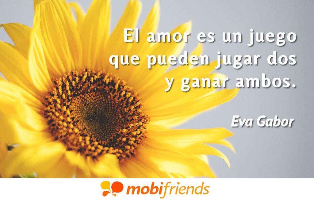 El Amor Es Un Juego Que Pueden Jugar Dos Y Ganar Ambos Amor
