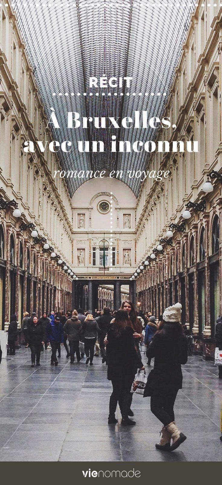 A Bruxelles Avec Un Inconnu Une Romance Belge Voyage Romantique Vacances En Belgique Voyage Europe
