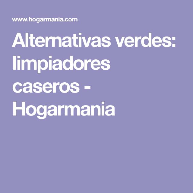 Alternativas verdes: limpiadores caseros - Hogarmania