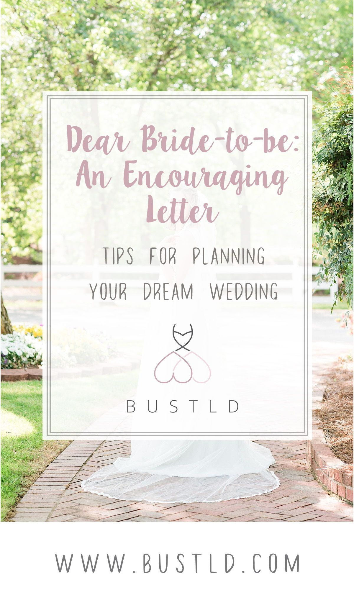 Dear Bride To Be An Encouraging Letter While Planning Your Wedding