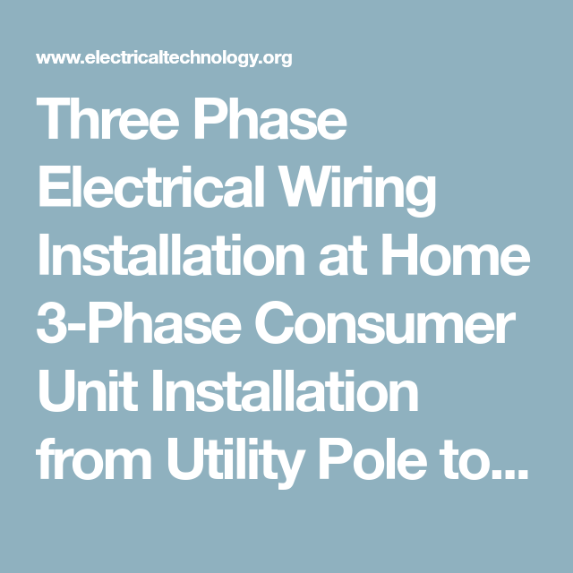 Three Phase Electrical Wiring Installation in Home | Electrical ...