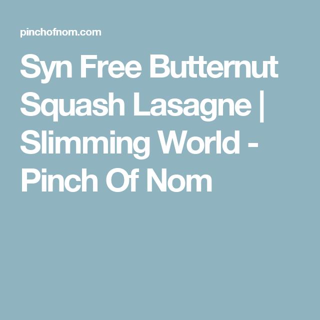 Syn Free Butternut Squash Lasagne Slimming World Pinch