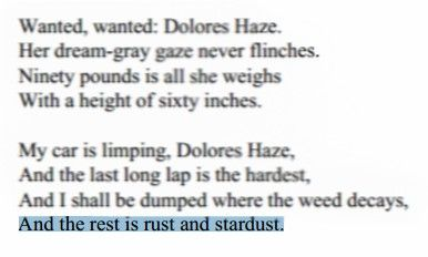 """""""And the rest is rust and stardust."""" - Vladimir Nobokov, Lolita"""