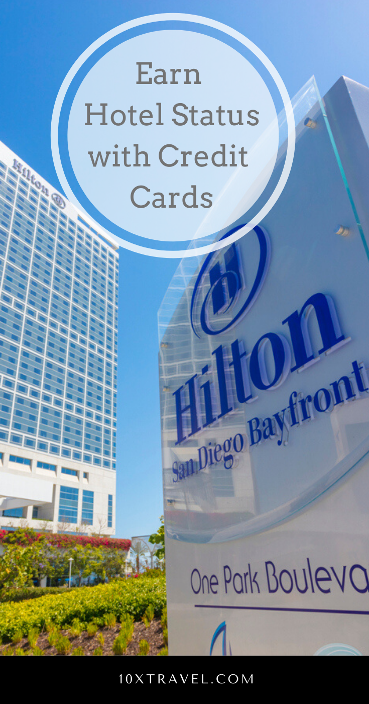 Earn Hotel Status With Credit Cards