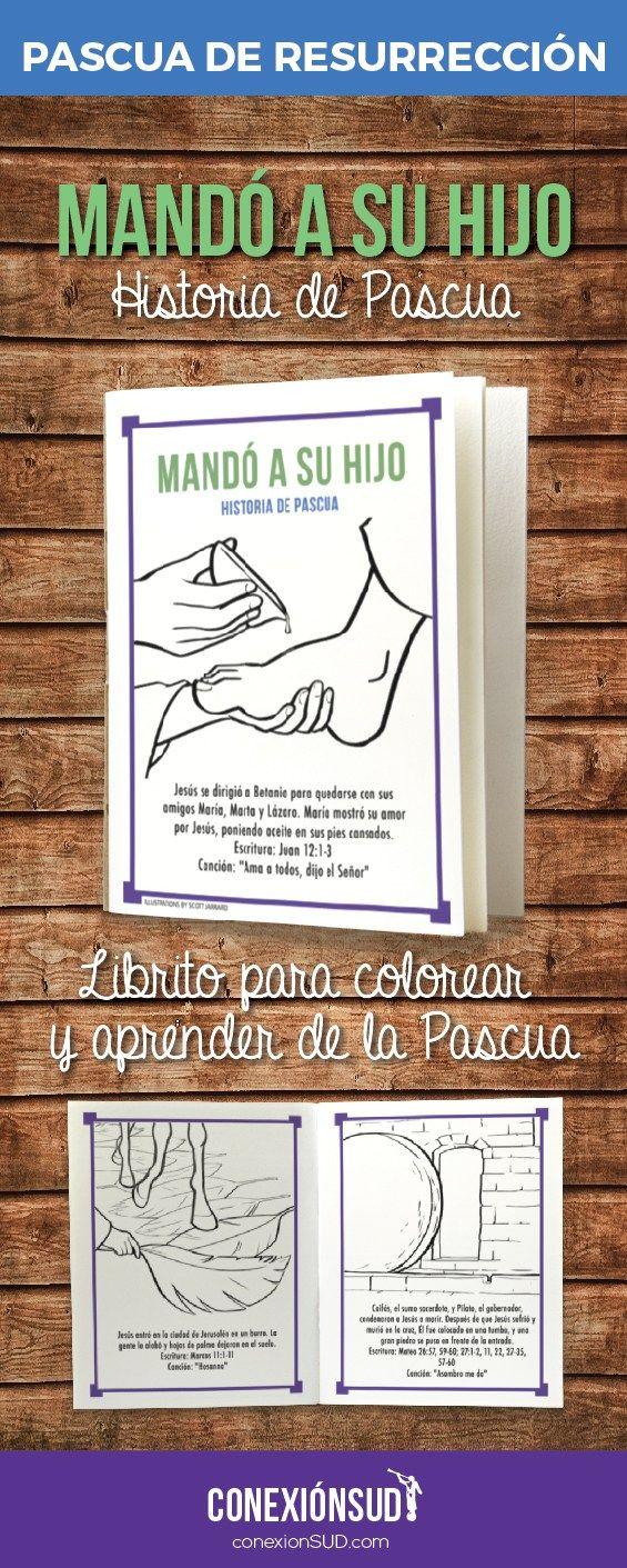 Mandó a su Hijo: HISTORIA DE PASCUA   Escritura, Canciones y Colorear