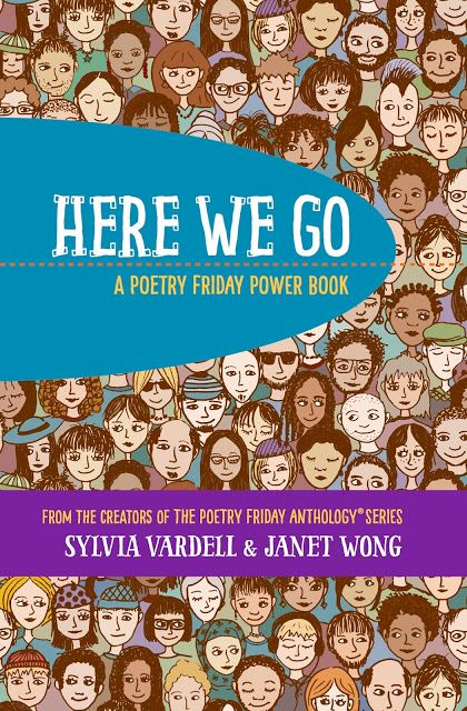 Here We Go: A Poetry Friday Power Boo, Sylvia Vardell and Janet Wong