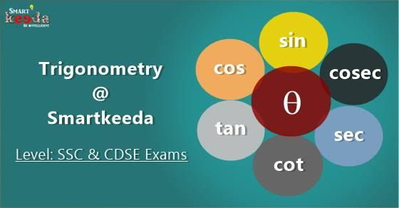 Trigonometry, easy or difficult? Find yourself. Practice Trigonometry questions at SmartKeeda.com and give a boost to your test preparation. http://goo.gl/FXwDeG  love.. www.smartkeeda.com Smartest way to prepare for your next Big exam!