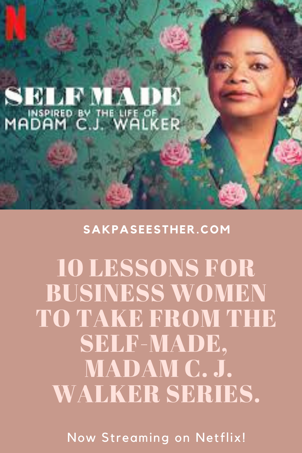 10 Lessons I learned from Madam C.J. Walker in 2020