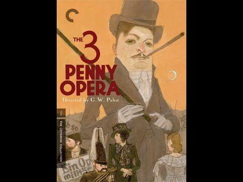 The Threepenny Opera Full 1931 Movie English Subtitles The Threepenny Opera Opera The Criterion Collection