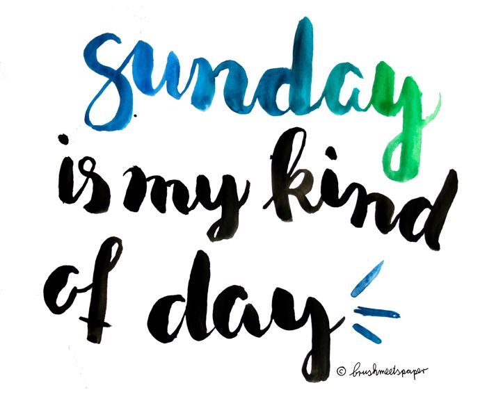 Sunday is an awesome day - quote inspiration brush lettering type design with watercolor