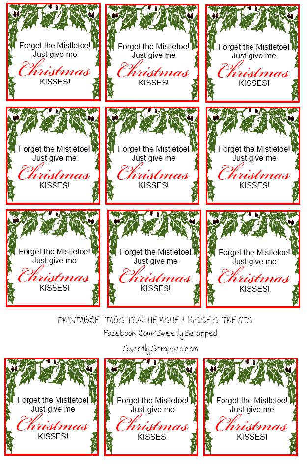 Sweetly Scrapped Hershey Kisses Tags And Bag Toppers Christmas Tags Printable Free Christmas Printables Bag Toppers